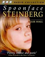 spoonface steinberg by lee hall essay Lee hall - spoonface steinberg spoonface is seven years old, autistic and terminally ill with cancer she's fascinated by opera and by the way her parents.