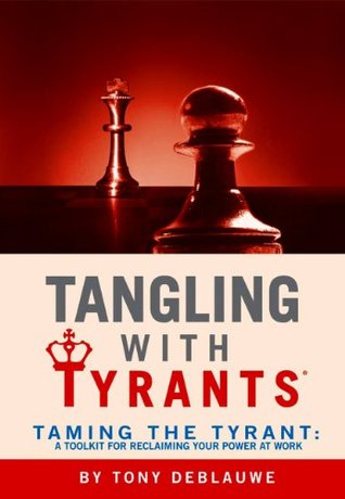 Tangling with Tyrants: Taming the Tyrant Workbook