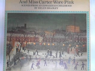 And Miss Carter Wore Pink by Helen Bradley