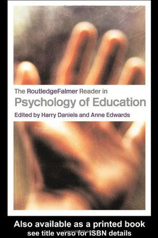The Routledgefalmer Reader in Psychology of Education