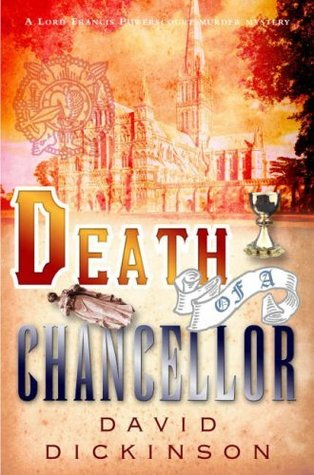 Death of a Chancellor (Lord Francis Powerscourt Series Book 4)