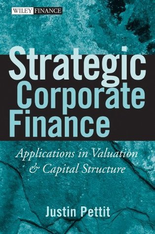 Strategic Corporate Finance  Applications in Valuation & Capital Structure