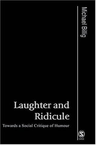 Laughter-and-Ridicule-Towards-a-Social-Critique-of-Humour-Published-in-association-with-Theory-Culture-Society-