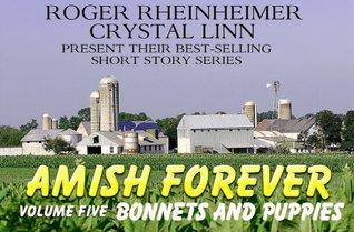 Amish Forever Volume 10 Avas Admirers By Roger Rheiheimer