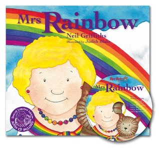 Mrs Rainbow: In Her Brightly Painted Cottage. a Special Limited Edition -