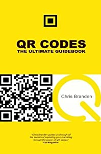 QR Codes: The Ultimate Guidebook