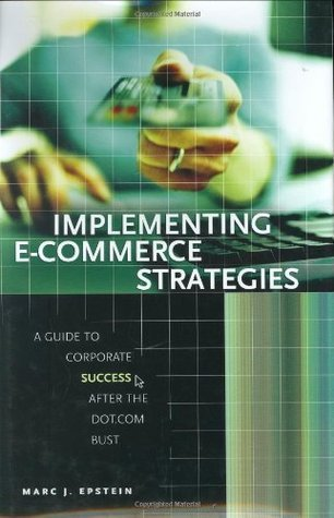Implementing-E-Commerce-Strategies-A-Guide-to-Corporate-Success-after-the-Dot-Com-Bust