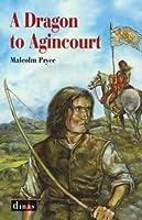 A Dragon to Agincourt