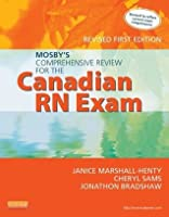 Mosby's Comprehensive Review for the Canadian RN Exam, Revised