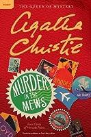 Murder in the Mews: Three Perplexing Cases for Poirot (Hercule Poirot, #18)