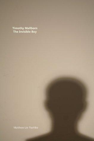 Timothy Mallborn by Matthew Lie-Paehlke