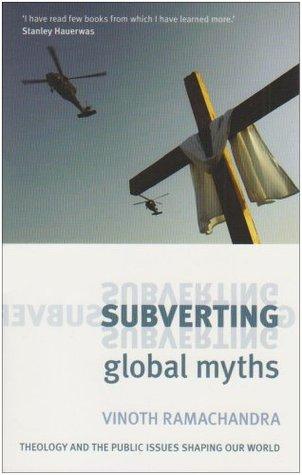 Subverting Global Myths by Vinoth Ramachandra