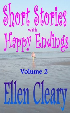 Short Stories with Happy Endings Volume 2