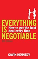 Everything is Negotiable: 4th Edition