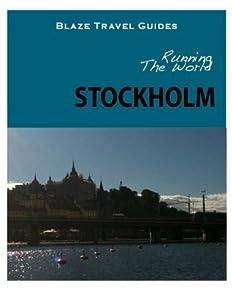 Running The World: Stockholm, Sweden