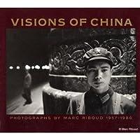 Visions Of China: Photographs, 1957 1980