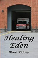 Healing Eden (The Eden Hall Series)