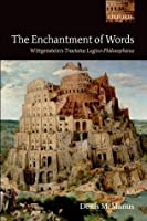 The Enchantment of Words: Wittgenstein's Tractatus Logico-Philosophicus