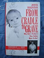 From Cradle to Grave: Short Lives and Strange Deaths of Marybeth Tinning's Nine Children