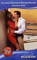 The Italian Billionaire's Ruthless Revenge (Modern Romance)