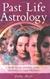 Past Life Astrology: How Your Former Lives Influence Your Present