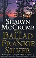 Ballad Of Frankie Silver