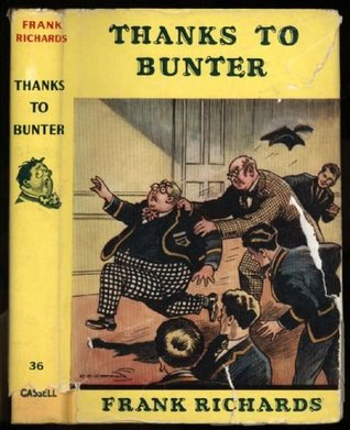 Thanks To Bunter (Billy Bunter, Book 36)