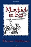 Mischief in Fez