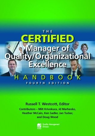 The Certified Manager of Quality Organizational Excellence Handbook, 4 edition