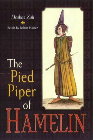 The Pied Piper of Hamelin (Picture Bluegum)