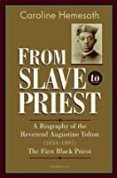 From Slave to Priest