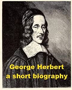 George Herbert - A Short Biography