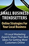 Small Business Trendsetters - Volume One
