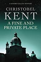A Fine and Private Place (Sandro Cellini, #2)