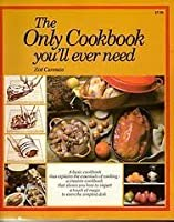 Only Cook Book You'll Ever Need