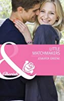 Little Matchmakers (Mills & Boon Cherish)