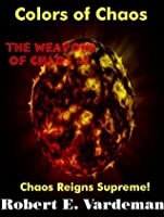 Colors of Chaos (Weapons of Chaos)