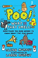 Poo! What IS That Smell?