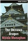 The Okinawa Dragon. Nicola Monaghan