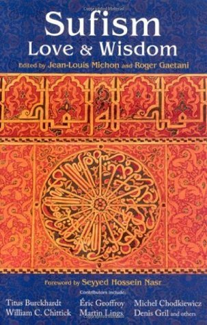 Sufism-Love-and-Wisdom-Perennial-Philosophy-Series-