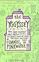 The Yggyssey: How Iggy Wondered What Happened to All the Ghosts, Found Out Where TheyWent, and Went There (Neddie and Friends, #2)