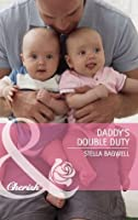 Daddy's Double Duty (Mills & Boon Cherish) (Men of the West series)