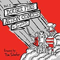 Double Fine Action Comics, Vol. 1 (DoubleFine Action Comics)