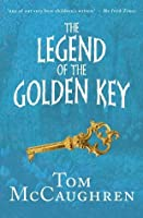 The Legend of the Golden Key (Tom McCaughren's Legends)