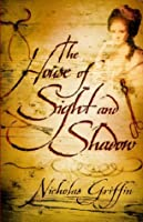 House of Sight and Shadow