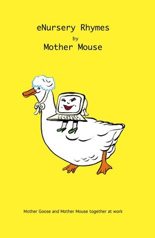 eNursery Rhymes by Mother Mouse Mark Hooker, Jane Hooker