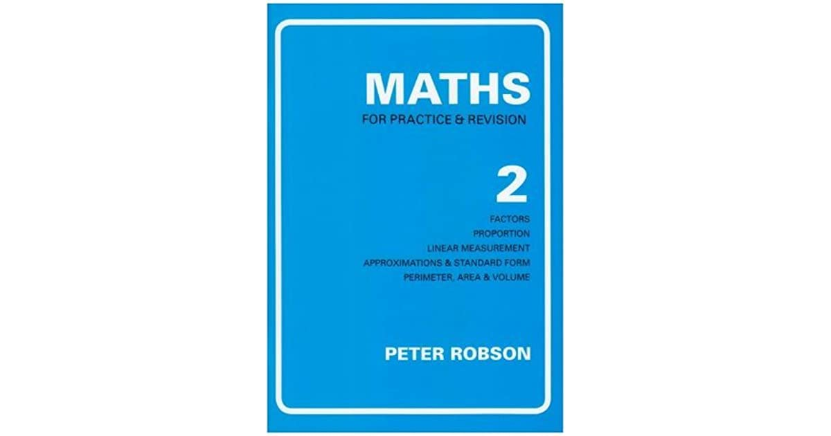 Maths For Practice And Revision By Peter Robson