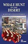 Whale Hunt in the Desert: Secrets of a Vegas Superhost