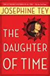 The Daughter of Time (Inspector Alan Grant, #5) by Josephine Tey