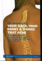 The Directory Of: Your Back,Your Banes & Things That Ache